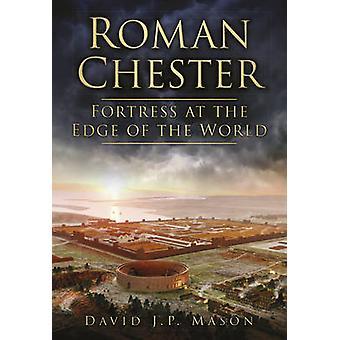تشيستر الروماني-قلعة في الحافة من العالم عن طريق ديفيد ماسون-978