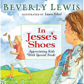 Dans les chaussures de Jesse - appréciant les enfants ayant des besoins spéciaux par Beverly Lew