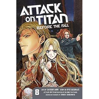 Hyökkäys Titan - ennen Hajime Isayama - 8-8 laskivat Ryo Suzukaz