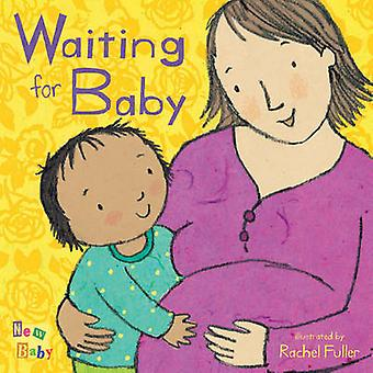 Waiting for Baby by Rachel Fuller - 9781846432750 Book