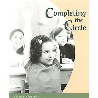 Completing the Circle by Thomas Poplawski - 9781888365726 Book