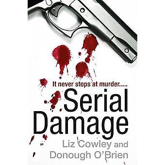 Serial Damage by Liz Cowley - 9781911129455 Book