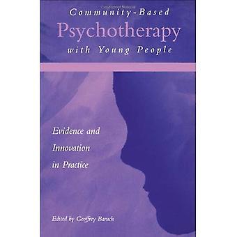 Community-baserte psykoterapi med unge mennesker: bevis og innovasjon i praksis