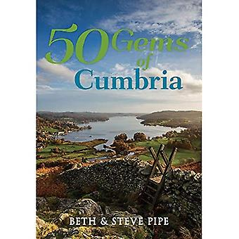50 Gems of Cumbria: The History & Heritage of the Most Iconic Places (50 Gems)
