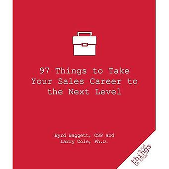 97 Things to Take Your Sales Career to the Next Level (Good Things to Know)