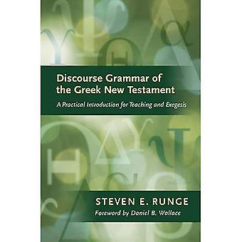 Verhandeling van de grammatica van het Griekse Nieuwe Testament: een praktische inleiding voor onderwijs en exegese