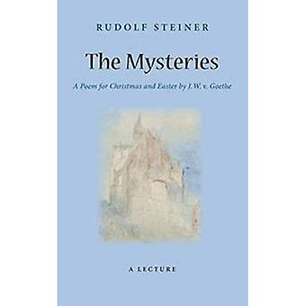 De Mysteries: Een gedicht voor Kerstmis en Pasen door W. J. v. Goethe