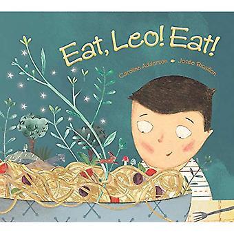Eat, Leo! Eat!