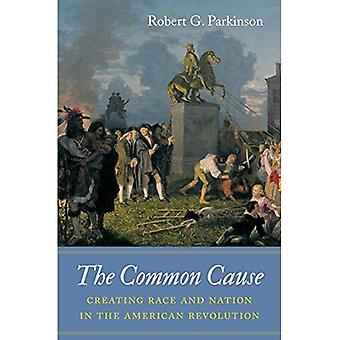 Cause commune: Création de Race et Nation dans la révolution américaine