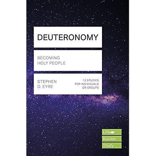 Deuteronomy: Becoming Holy People (LifeBuilder Bible Series)