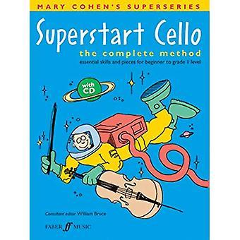 Superstart Cello: En komplett metod för nybörjare cellister