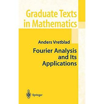 Fourier Analysis and Its Applications by Anders Vretblad