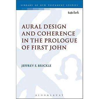 Aural Design og sammenheng i prologen første Johannes av Brickle & Jeffrey E.