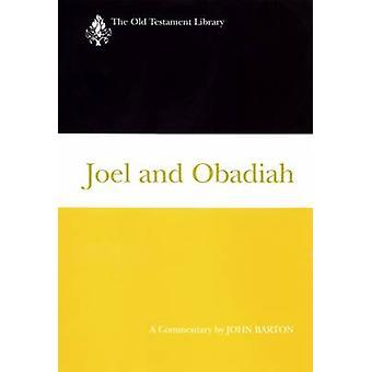 Joel och Obadja Otl av Barton & John