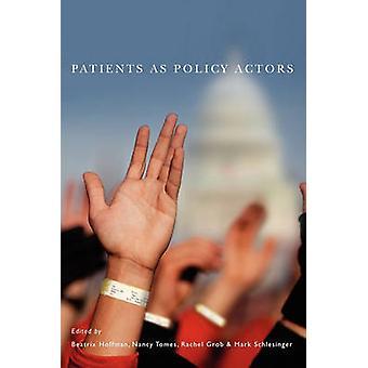 Patients as Policy Actors by Hoffman & Beatrix