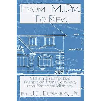 From M.DIV. to REV. by Eubanks & J. E.