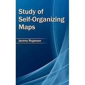 Studie van SelfOrganizing kaarten door Roger Rogerson & Jeremy