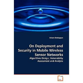 On Deployment and Security in Mobile Wireless Sensor  Networks by Chellappan & Sriram