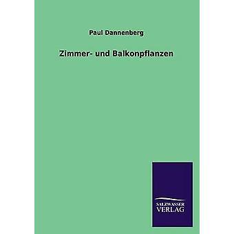 Zimmer Und Balkonpflanzen di Dannenberg & Paul