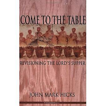 Kom naar de tabel: Revisioning de Lords avondmaal