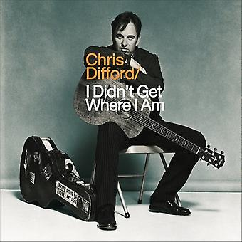 Chris Difford - I Didn't Get Where I Am [Vinyl] USA import