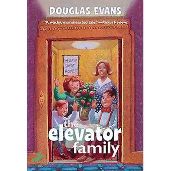 The Elevator Family (New edition) by Douglas Evans - 9780440416500 Bo