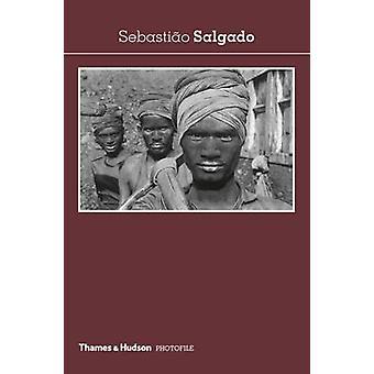 Sebastiao Salgado by Christian Caujolle - 9780500410868 Book