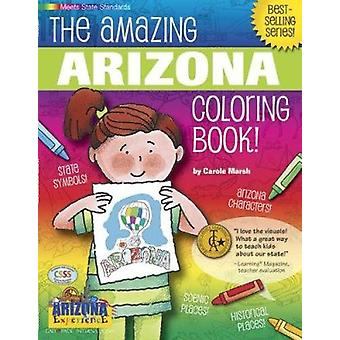 The Awesome Arizona Coloring Book! by Carole Marsh - 9780793398492 Bo