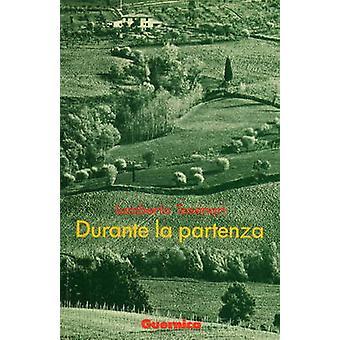 Durante La Partenza by Tassinari - 9780919349605 Book
