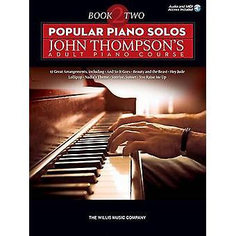 Popular Piano Solos - John Thompson's Adult Piano Course - Book 2 (Boo