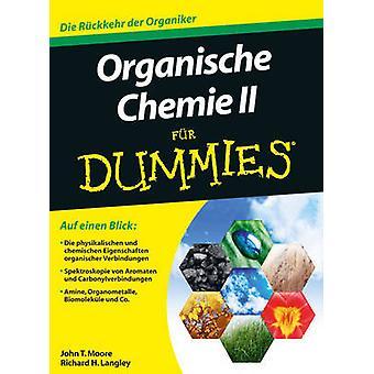 Organische Chemie II Fur Dummies by John T. Moore - Tina Blasche - 97