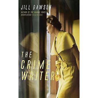 El escritor del crimen por Jill Dawson - libro 9781444731125