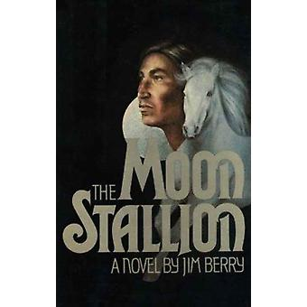 The Moon Stallion by Berry