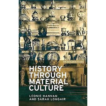 Geschiedenis door de materiële cultuur door Leonie Hannan