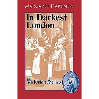 In Darkest London by Harkness & Margaret