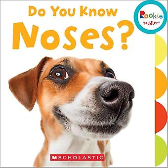 Do You Know Noses by Jodie Shepherd