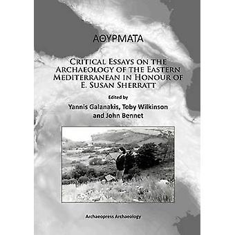Alphathetaupsilonrhomualphataualpha - Critical Essays on the Archaeolo