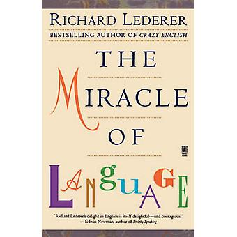 Le Miracle de la langue par Lederer et Richard