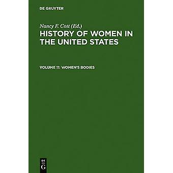 Womens Bodies by Cott & Nancy F.