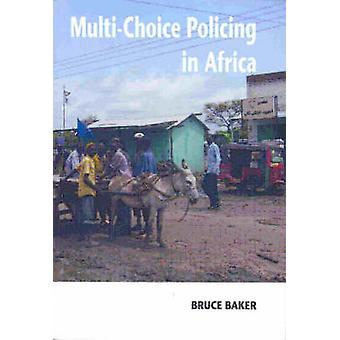 MultiChoice Policing in Africa by Baker & Bruce