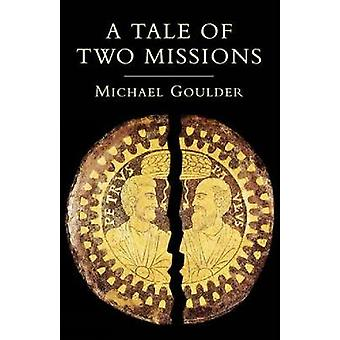 A Tale of Two Missions by Goulder & Michael