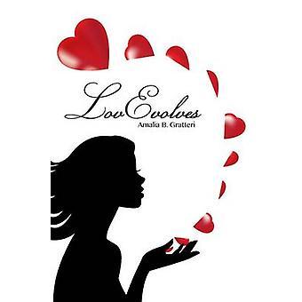 LovEvolves by Gratteri & Amalia B.