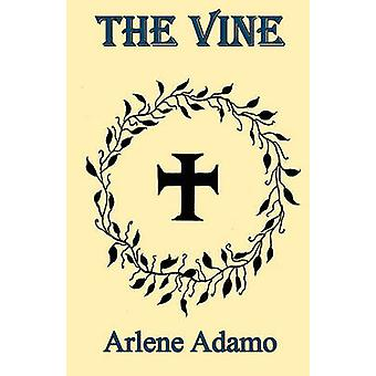 The Vine by Adamo & Arlene