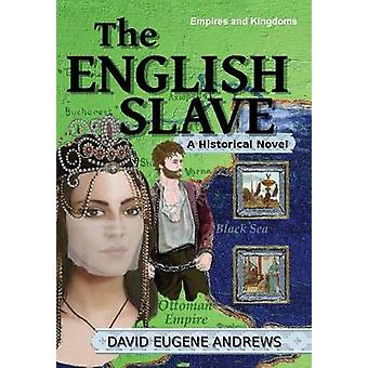 The English Slave by Andrews & David Eugene