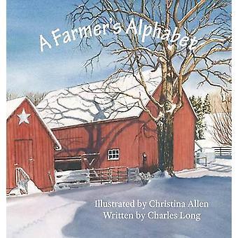 A Farmers Alphabet av Allen & Christina