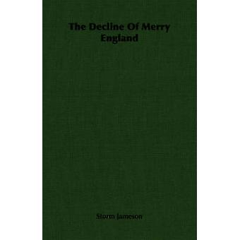 The Decline Of Merry England by Jameson & Storm