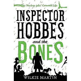 Inspector Hobbes and the Bones Cozy Mystery Comedy Crime Fantasy unhuman 4 by Martin & Wilkie
