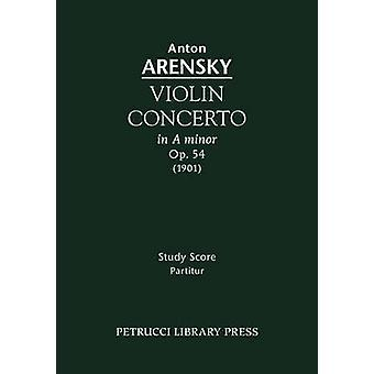 Violin Concerto Op.54 Study score by Arensky & Anton