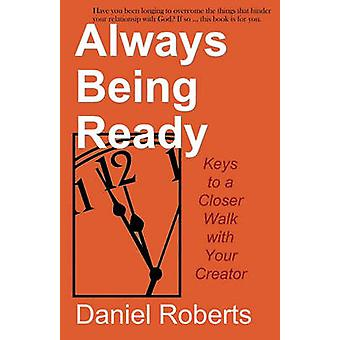 Always Being Ready by Roberts & Daniel