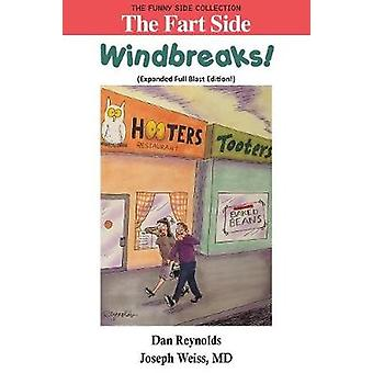 The Fart Side Windbreaks Expanded Full Blast Edition  The Funny Side Collection by Reynolds & Dan